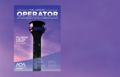 Download The Airport Operator: Summer 2015 Magazine